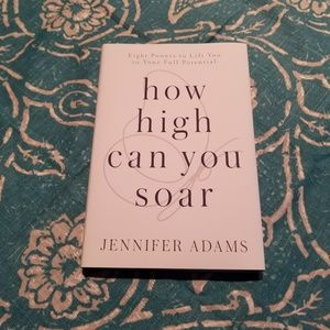 Other - NEW - How High Can You Soar book by Jennifer Adams